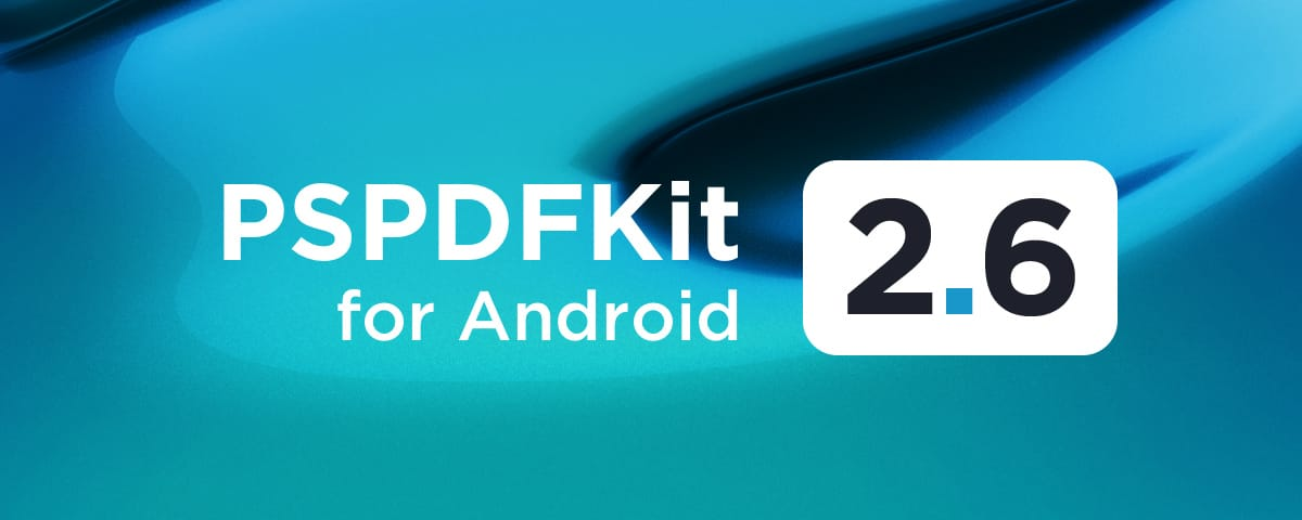 Illustration: PSPDFKit 2.6 for Android